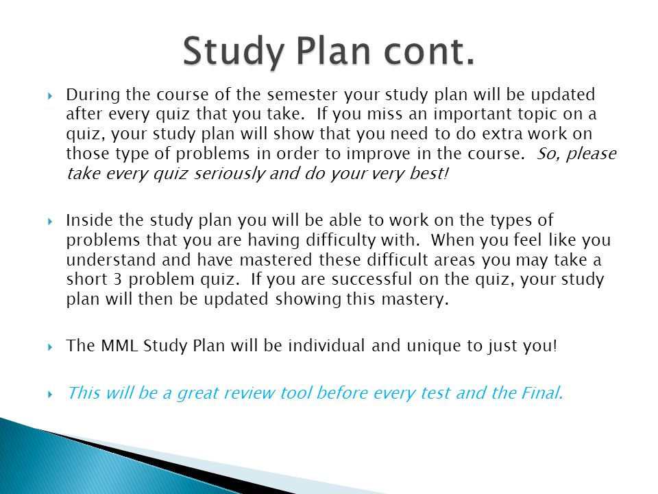  During the course of the semester your study plan will be updated after every quiz that you take.