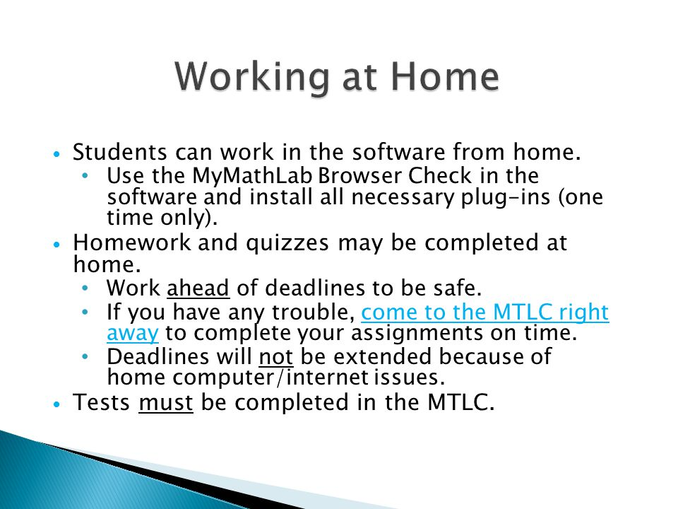 Students can work in the software from home.
