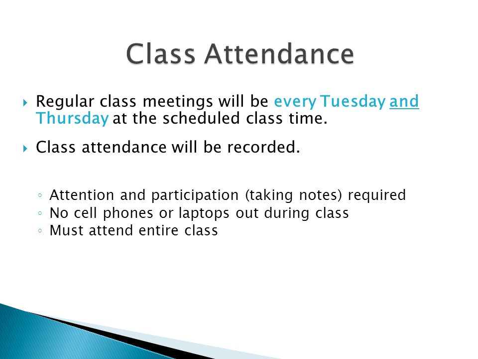  Regular class meetings will be every Tuesday and Thursday at the scheduled class time.