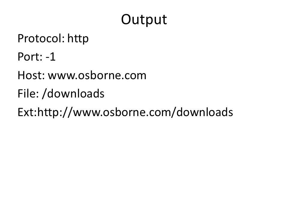 Output Protocol: http Port: -1 Host:   File: /downloads Ext: