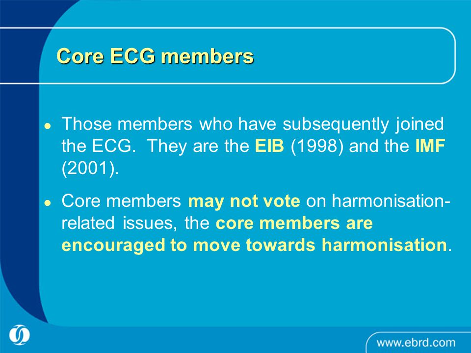 Core ECG members Those members who have subsequently joined the ECG.