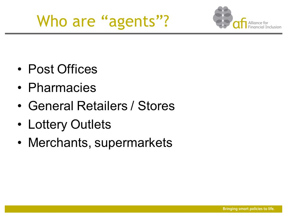 Who are agents .