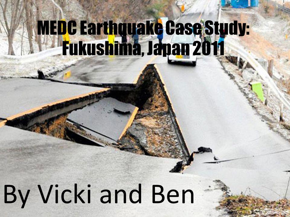 medc earthquake case study fukushima japan 2011