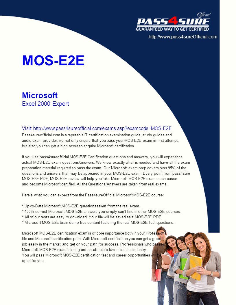 Mos E2e Microsoft Excel 2000 Expert Visit Pass4sureofficial