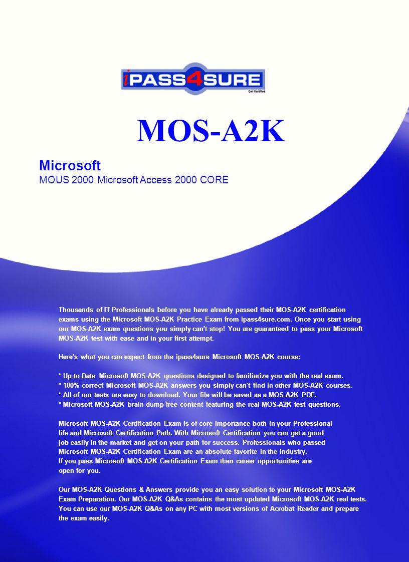 Mos A2k Microsoft Mous 2000 Microsoft Access 2000 Core Thousands Of