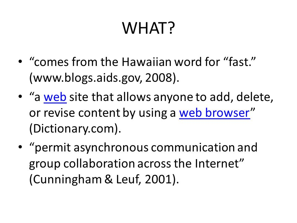 WHAT. comes from the Hawaiian word for fast. (  2008).