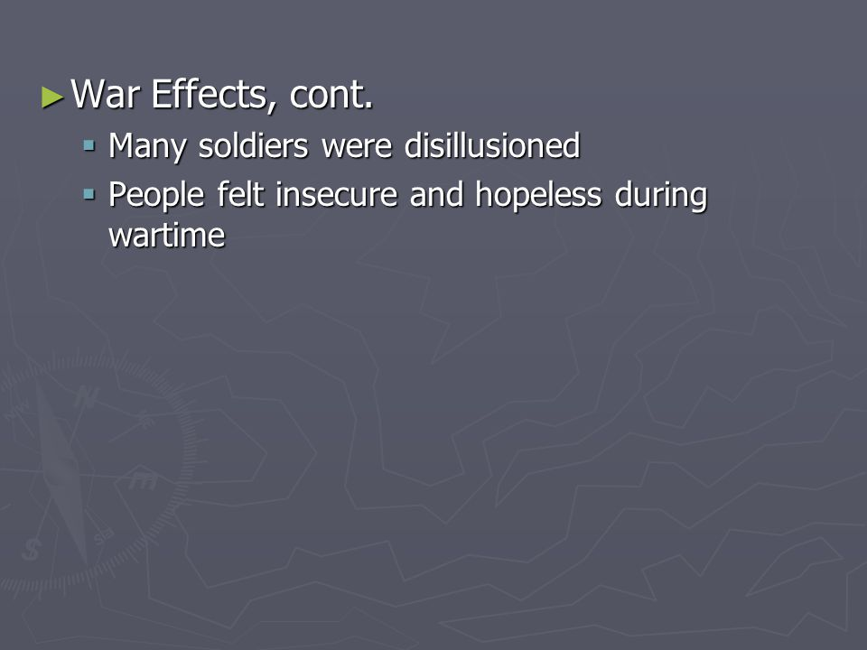 ► War Effects, cont.