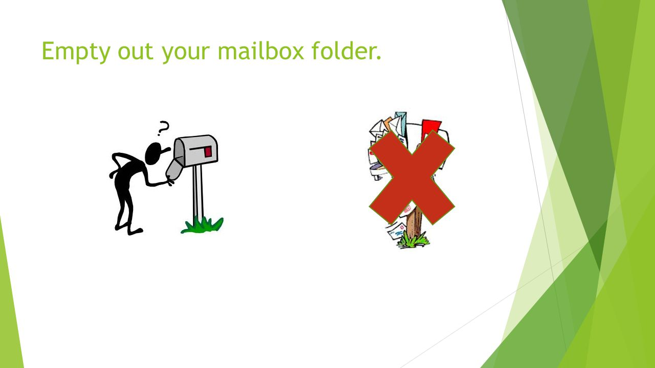 Empty out your mailbox folder.