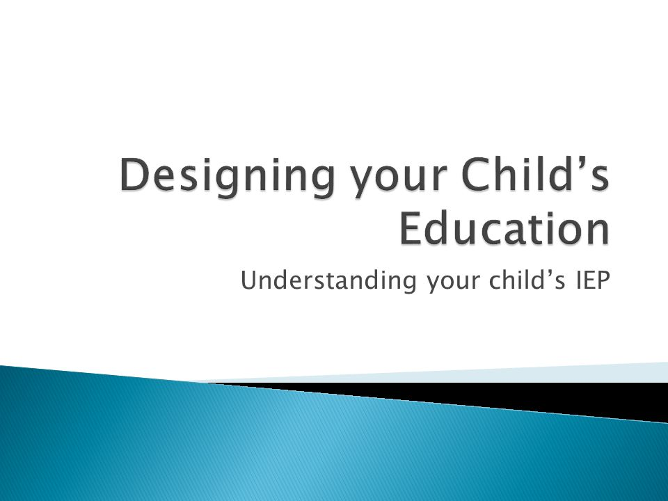 Understanding your child's IEP
