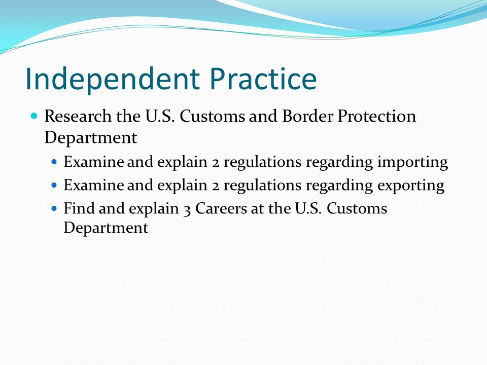 Independent Practice Research the U.S.