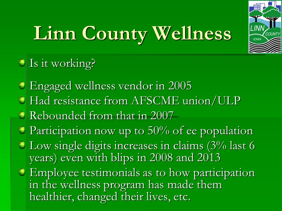 Linn County Wellness Is it working.
