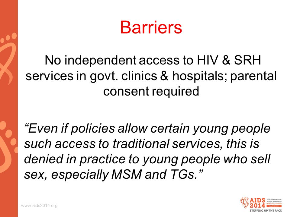 Barriers No independent access to HIV & SRH services in govt.