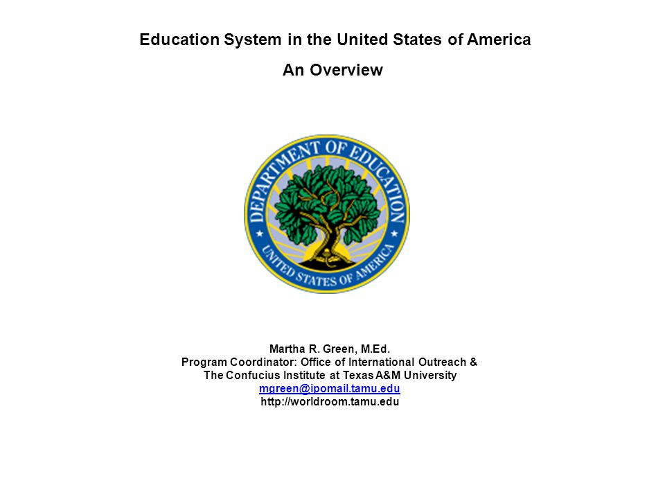 Education System in the United States of America An Overview Martha R.