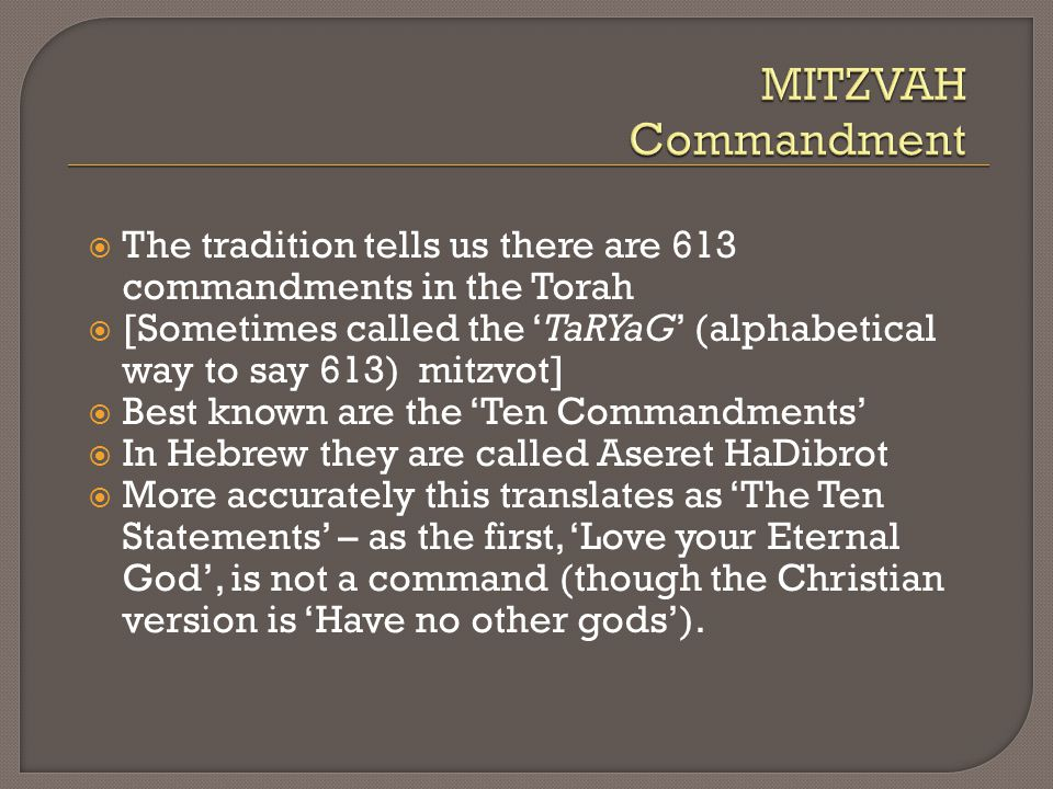 17 The Tradition Tells Us There Are 613 Commandments In Torah