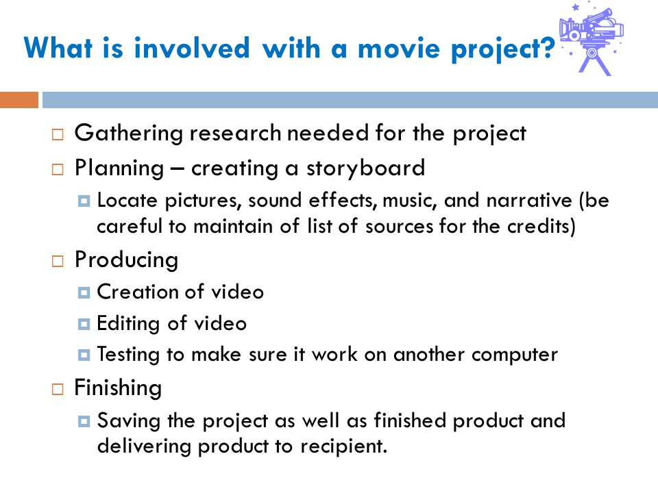 What is involved with a movie project.