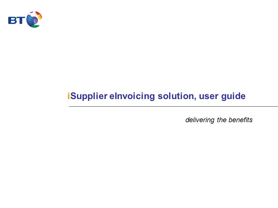 iSupplier eInvoicing solution, user guide delivering the benefits