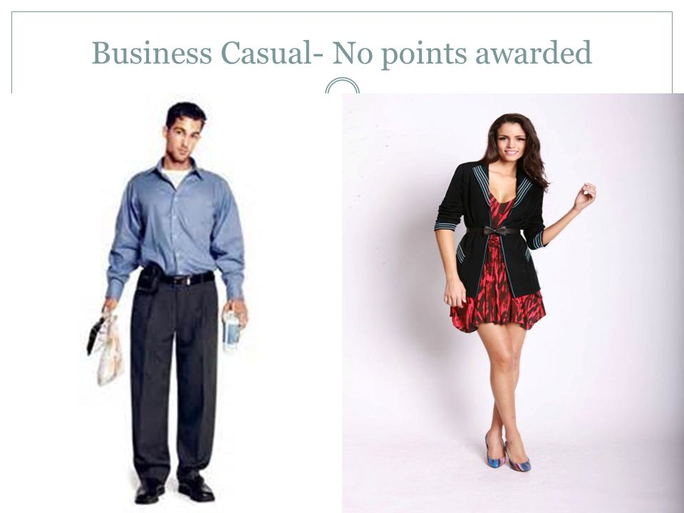 5 Business Casual No Points Awarded