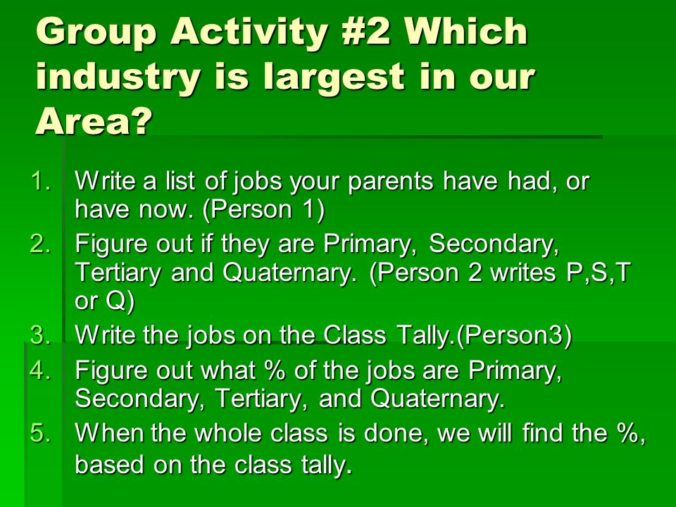 Group Activity #2 Which industry is largest in our Area.