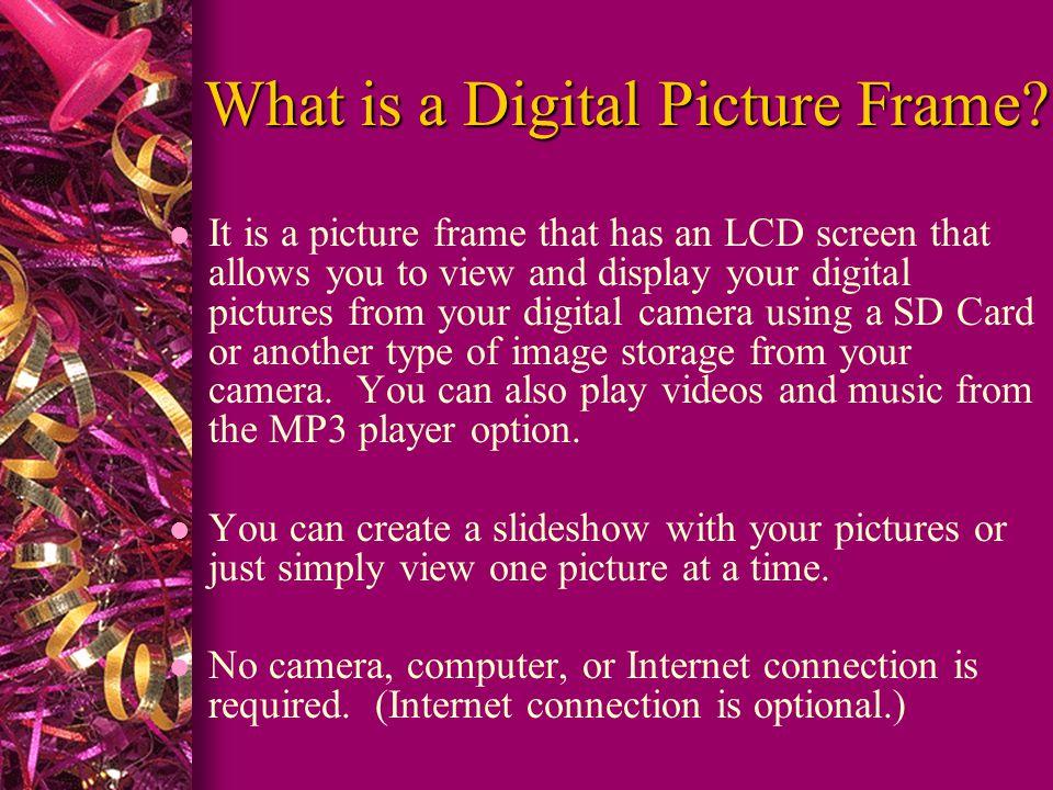 Digital Picture Frames Technology Presentation Lit 501 Claire
