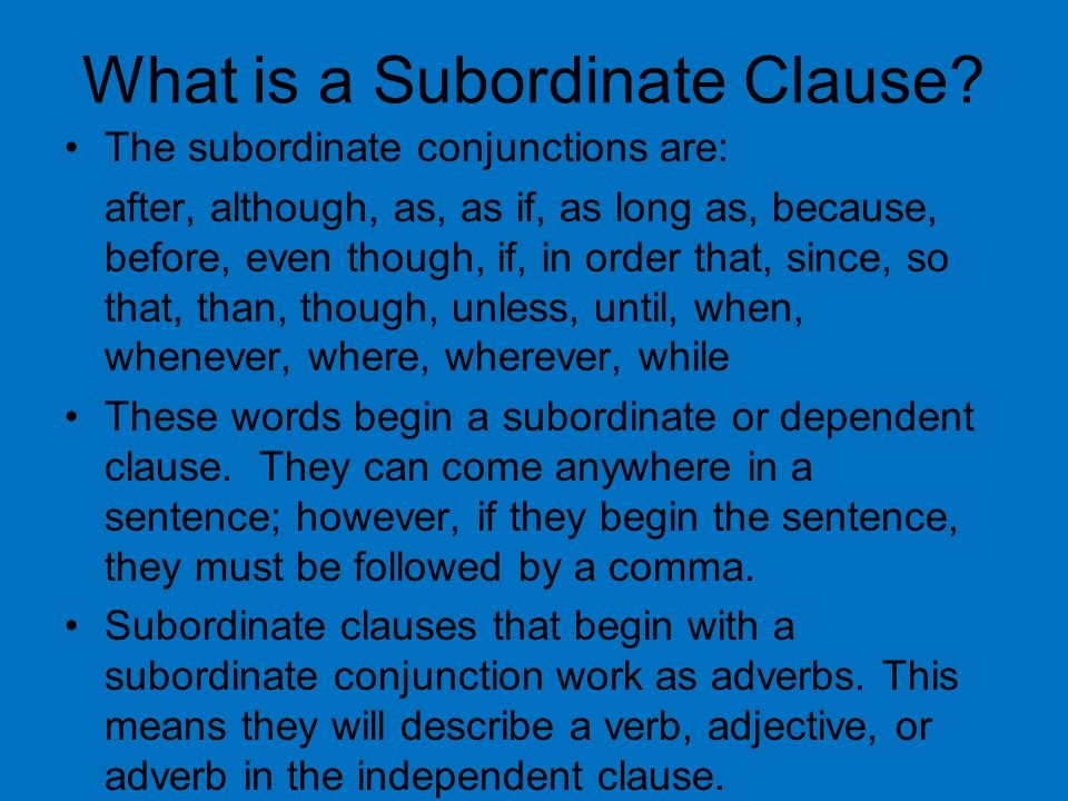 What is a Subordinate Clause.