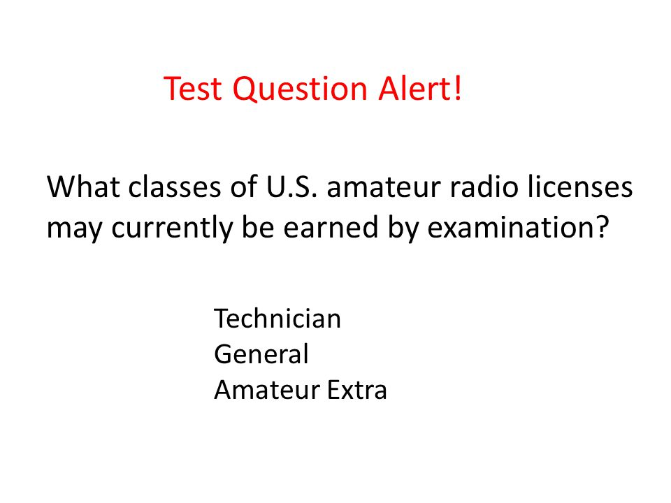 Test Question Alert. What classes of U.S.
