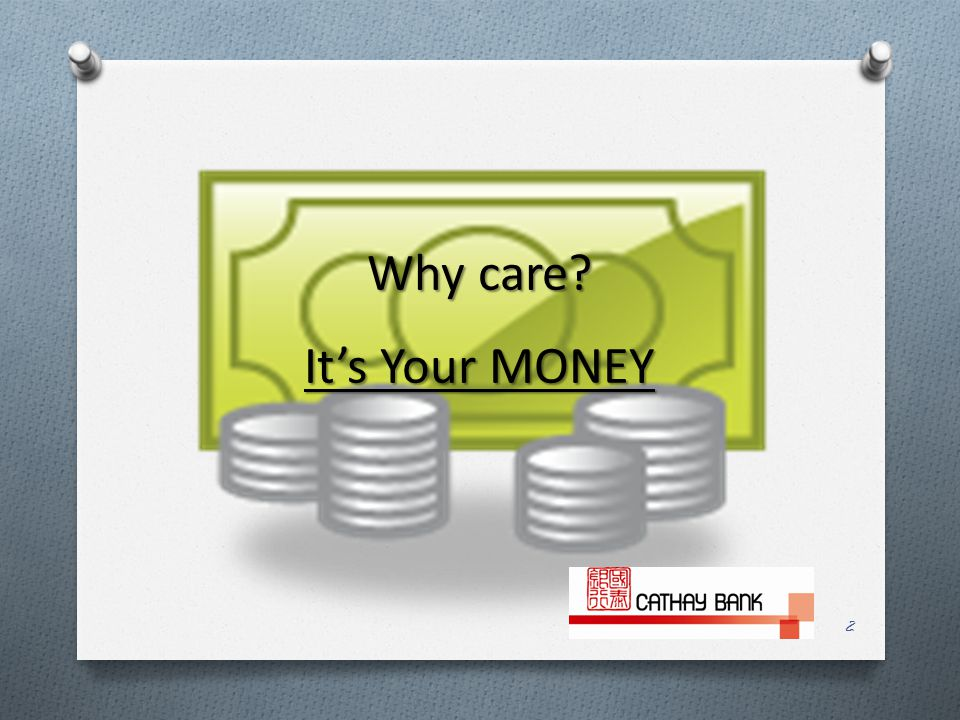Why care It's Your MONEY 2