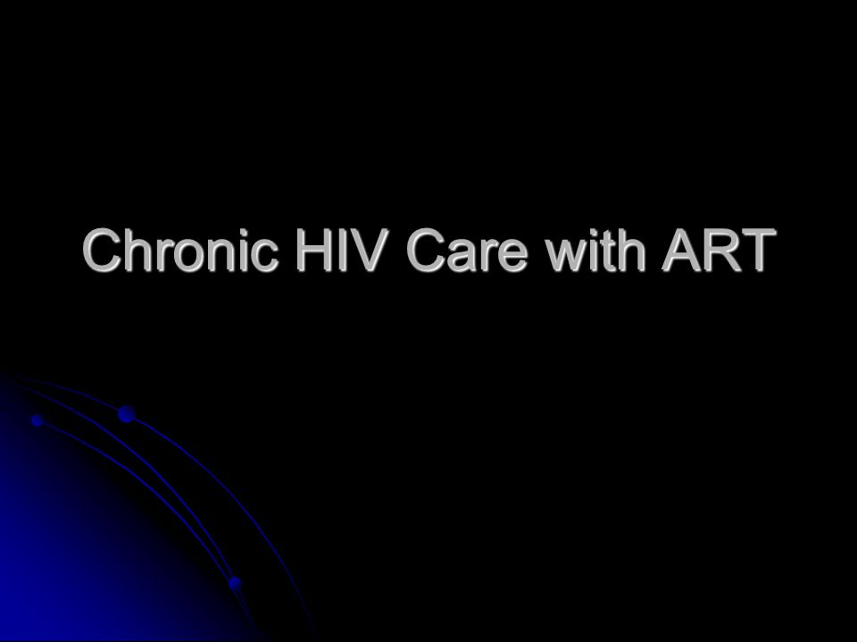 Chronic HIV Care with ART