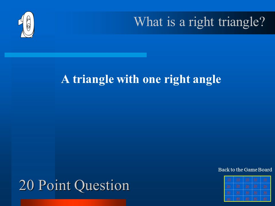 10 Point Question A polygon with three sides and three angles What is a triangle.