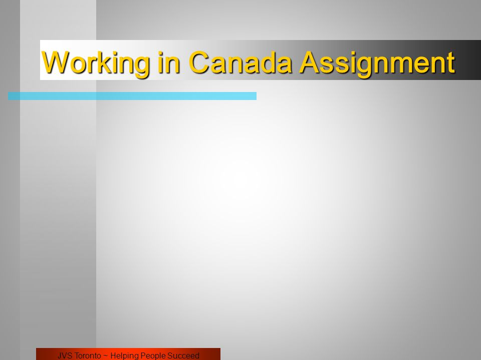 JVS Toronto ~ Helping People Succeed Working in Canada Assignment