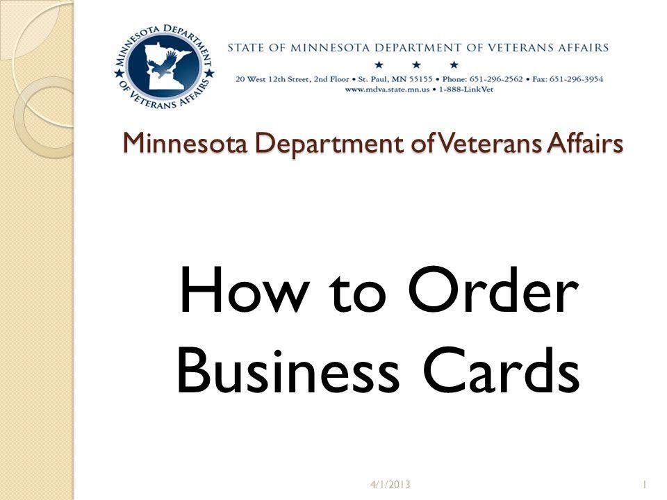 Minnesota department of veterans affairs how to order business cards 1 minnesota department of veterans affairs how to order business cards 4120131 colourmoves