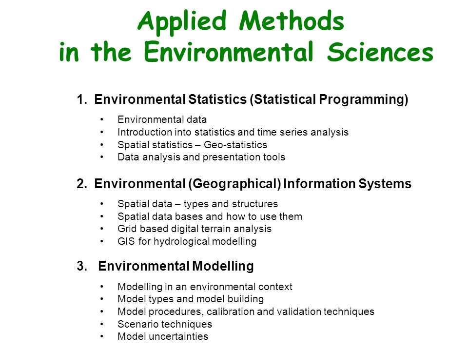 Analysis and Modelling of Environmental Data
