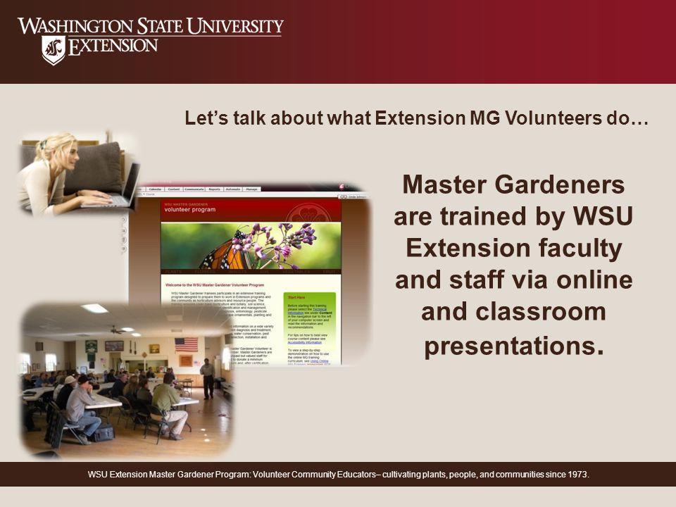 WSU Extension Master Gardener Program: Volunteer Community Educatorsu2013  Cultivating Plants, People, And