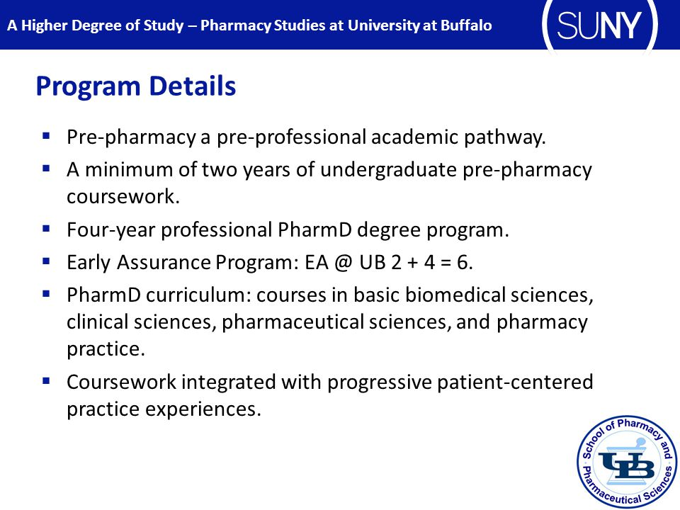 Program Details  Pre-pharmacy a pre-professional academic pathway.