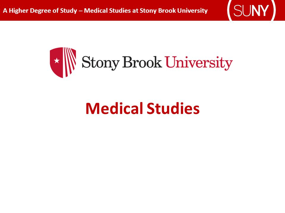 A Higher Degree of Study – Medical Studies at Stony Brook University Medical Studies