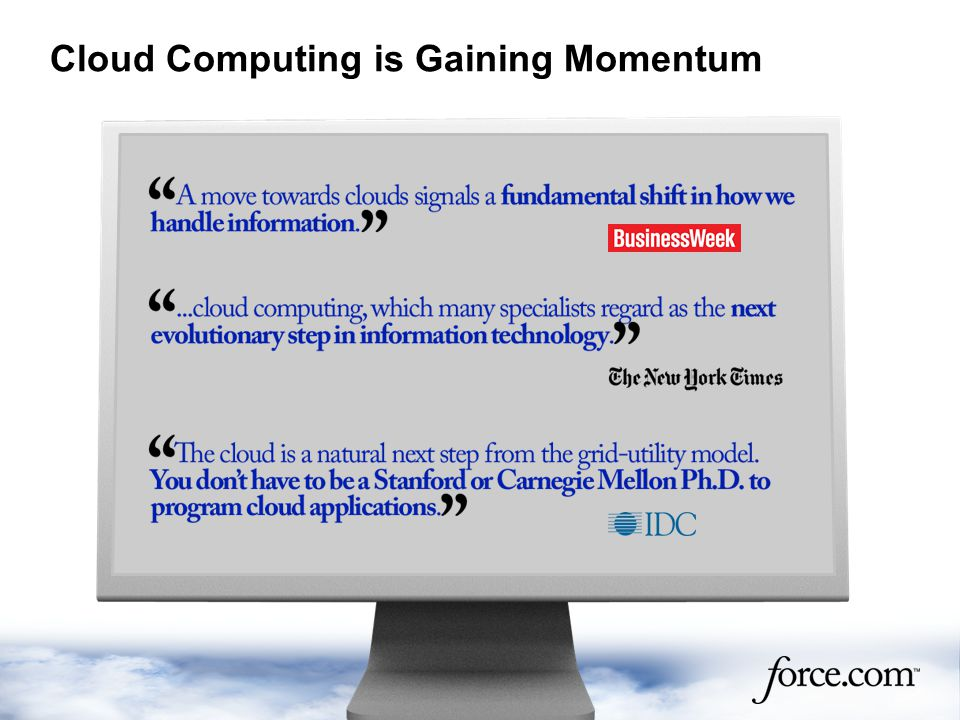 Cloud Computing is Gaining Momentum
