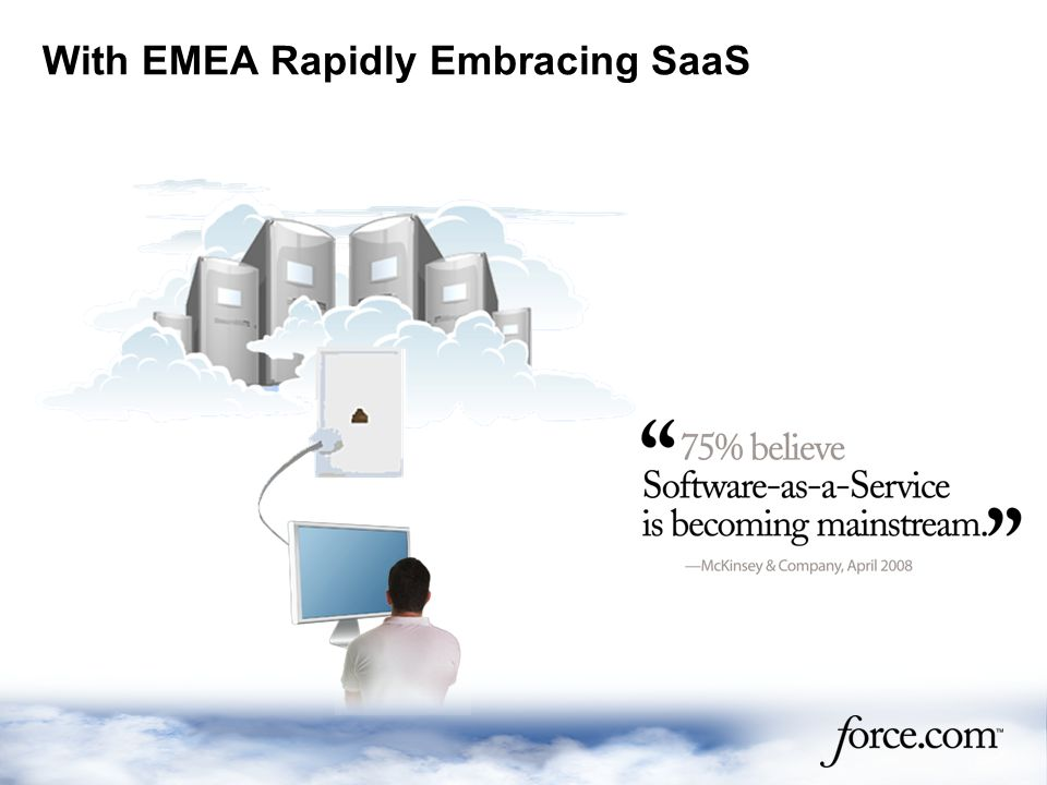 With EMEA Rapidly Embracing SaaS