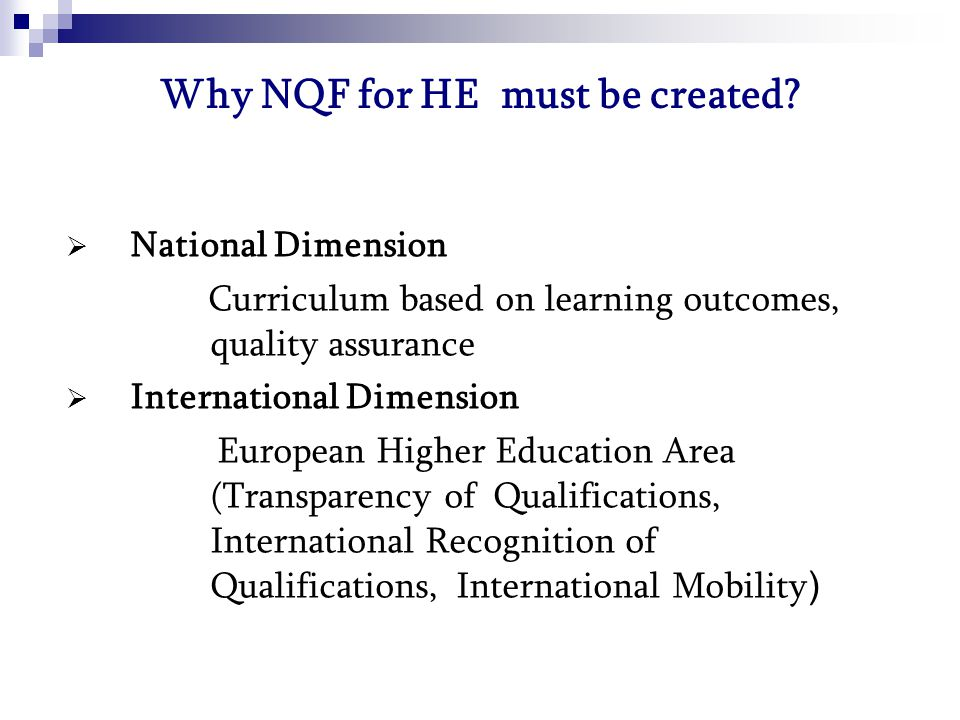 Why NQF for HE must be created.