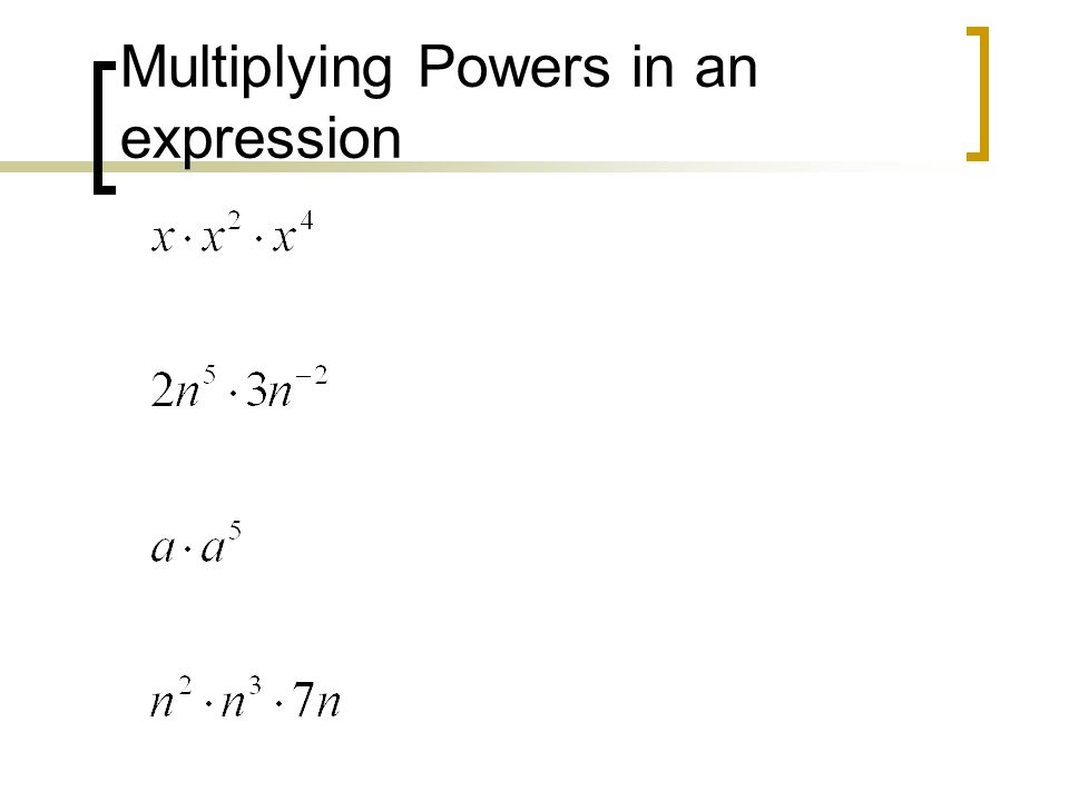 Multiplying Powers in an expression