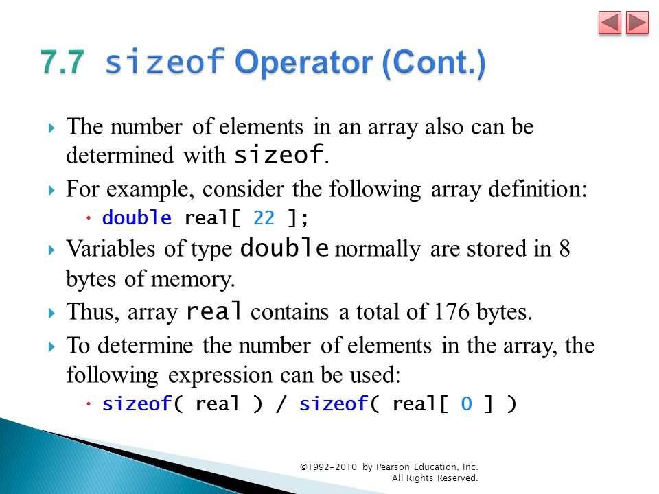  The number of elements in an array also can be determined with sizeof.