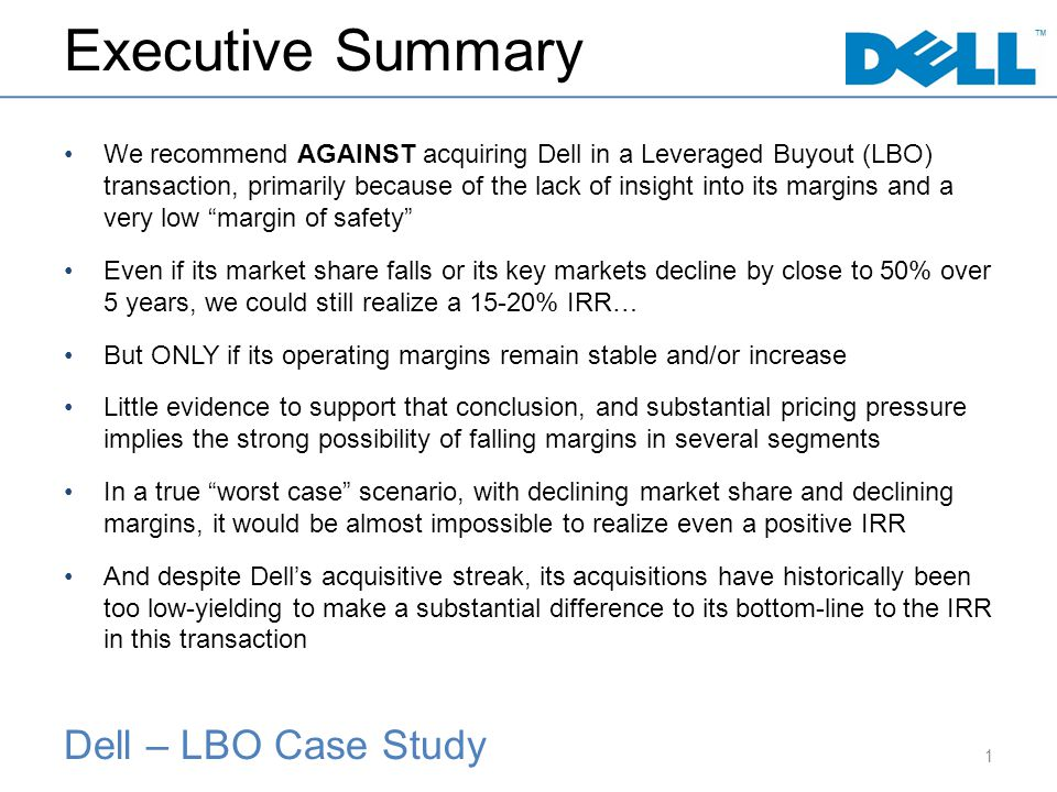 Dell – LBO Case Study Executive Summary We recommend AGAINST