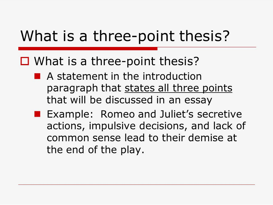 Formulating A Thesis Statement Mr Parker  Th Literature And  What Is A Threepoint Thesis  What Is A Threepoint Thesis