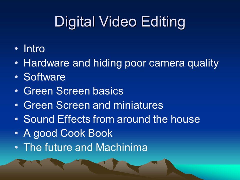 Digital Video Editing By Rob Hunt  Digital Video Editing
