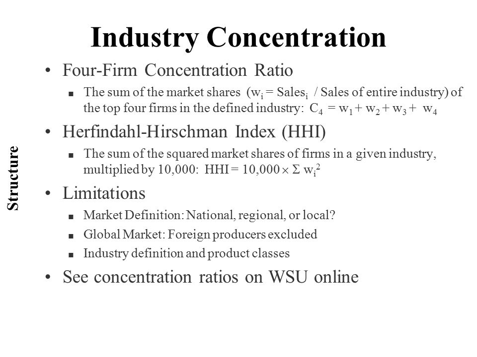 the four firm concentration ratio essay Three- and four-firm concentration ratios (namely the top three shares) insure a high correlation a p roper fomu lation (eg, between the three-firm ratio and the fourth share), he predicted, wo uld reveal a vastly lower correlation sch malensee (1976) devised twelve more or less pl ausible concentration in dices.