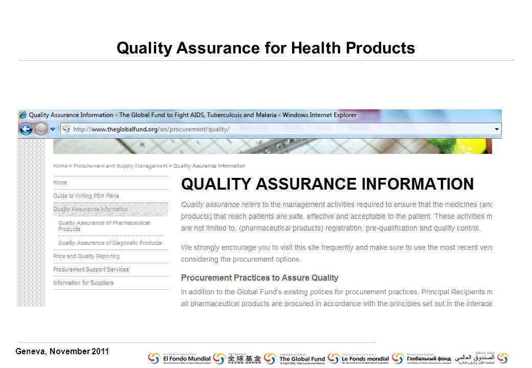 Geneva, November 2011 Quality Assurance for Health Products