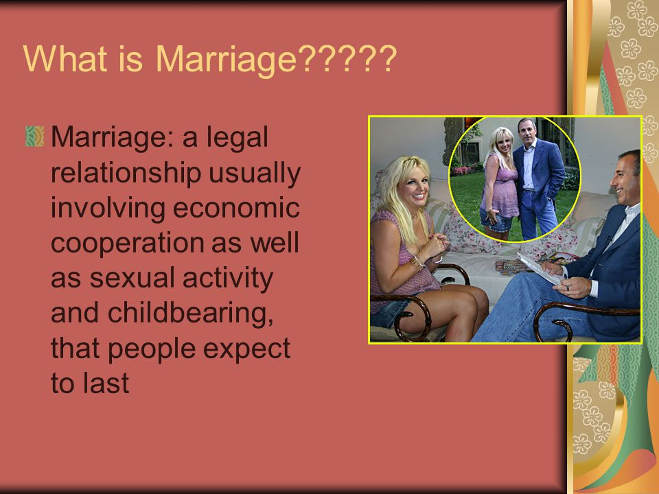 What is Marriage .