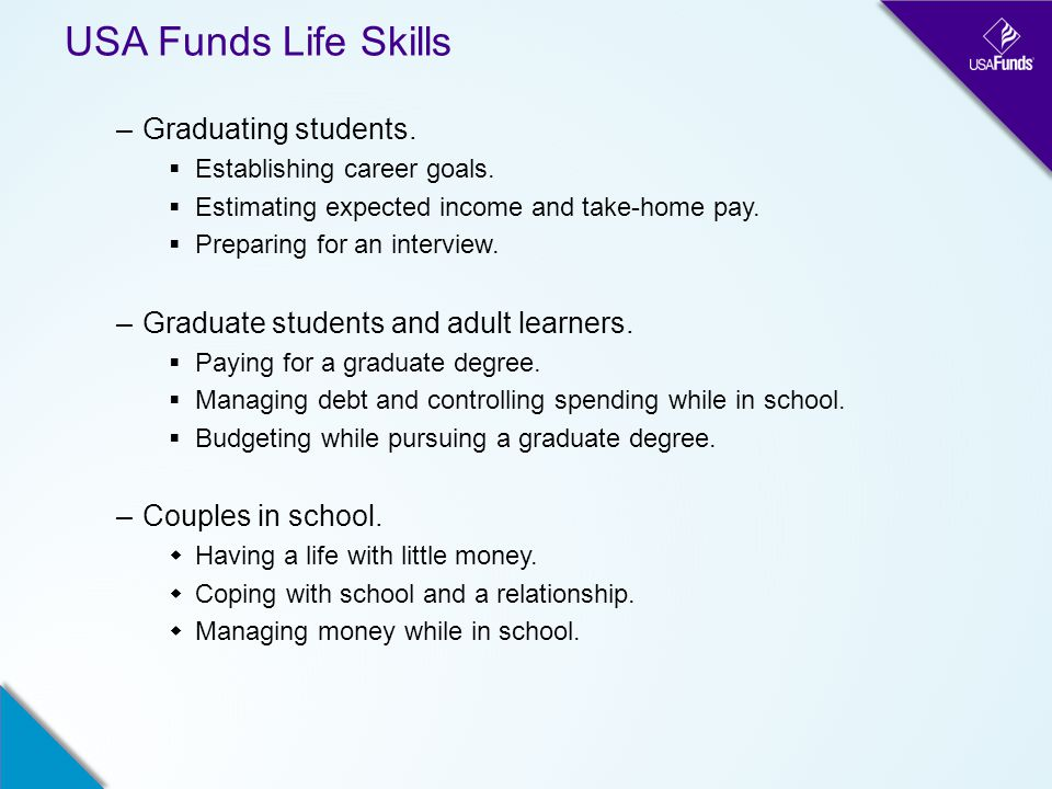 USA Funds Life Skills –Graduating students.  Establishing career goals.