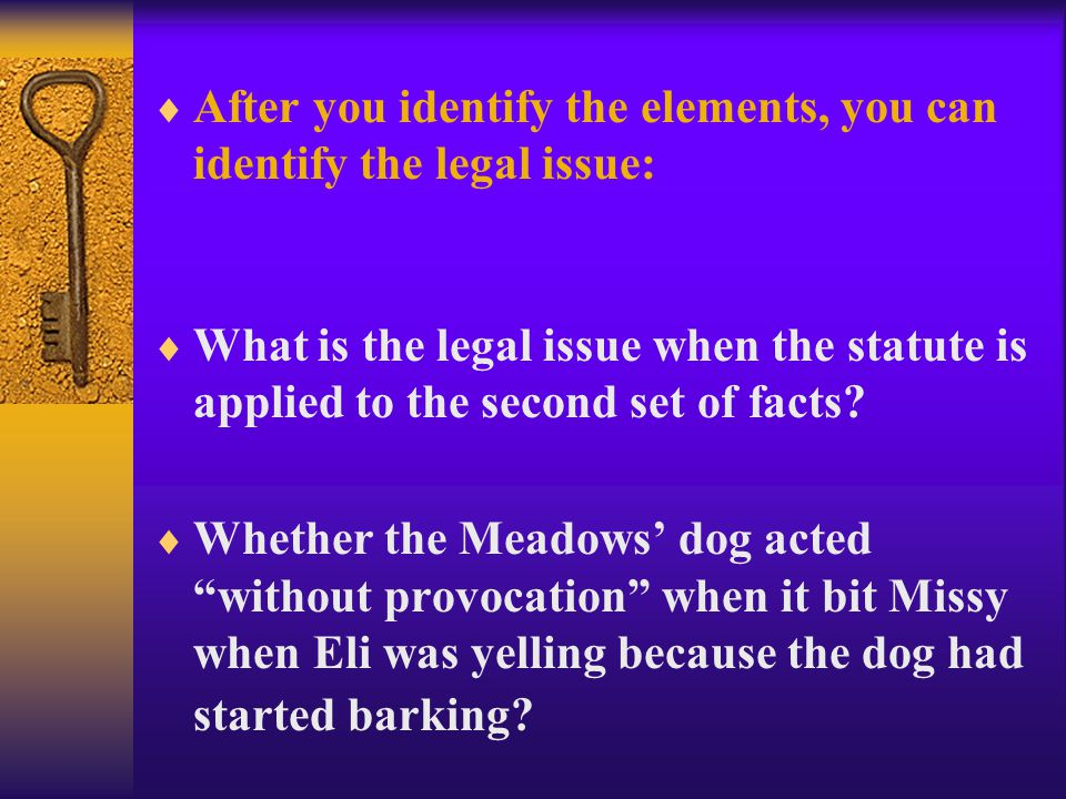  If the statute applies, then identify the elements.