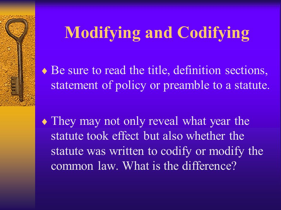 The Parts of a Statute  Purpose Sections  Definition Sections  Operative Language Sections  Effective Date