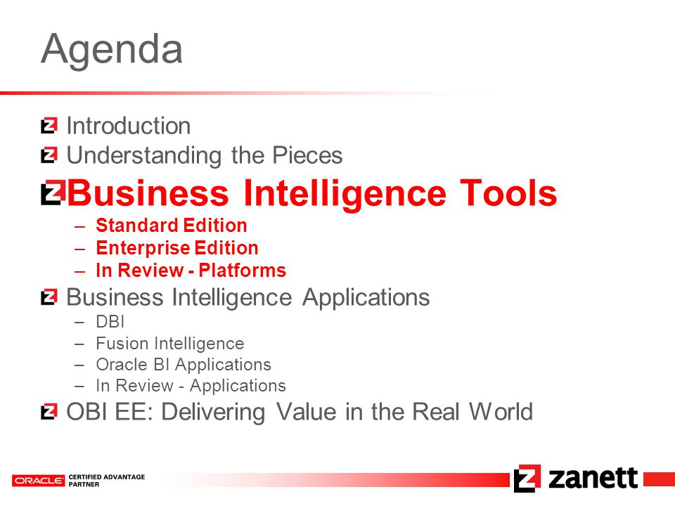 Making Sense of Oracle's Business Intelligence Tools July 19