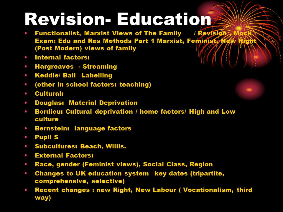 Revision- Education Functionalist, Marxist Views of The Family/ Revision.